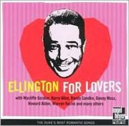 Ellington For Lovers: Duke's Most Romantic Songs