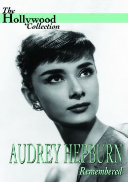 The Hollywood Collection: Audrey Hepburn Remembered