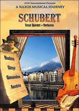 A Naxos Musical Journey: Schubert - Trout Quintet - Notturno