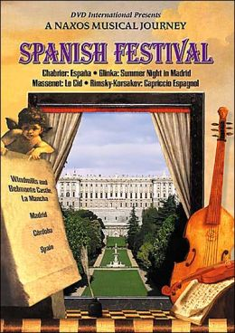 A Naxos Musical Journey: Spanish Festival