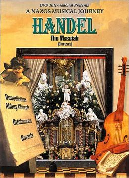 A Naxos Musical Journey: Handel - The Messiah