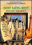 A Naxos Musical Journey: Saint-Saens - Bizet
