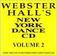 Live at Webster Hall, Vol. 2: NY Dance