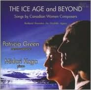 The Ice Age and Beyond: Songs by Canadian Women Composers