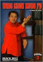 William M. Cheung: Wing Chun Kung Fu, Vol. 3