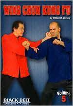 William M. Cheung: Wing Chun Kung Fu, Vol. 5