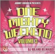 Party Groove: One Mighty Weekend, Vol. 3
