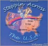 Steppin Across the U.S.A., Vol. 3