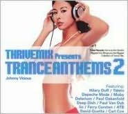 Thrivemix Presents: Tranceanthems, Vol. 2