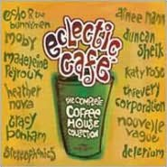 Eclectic Café: The Complete Coffee House Collection