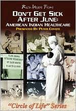 Don't Get Sick After June: American Indian Healthcare