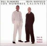 Los Hombres Calientes, Vol. 4: Vodou Dance