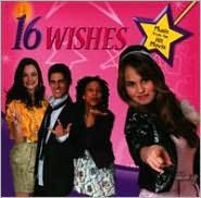 16 Wishes: Music from the Hit Movie