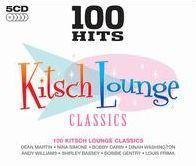 100 Hits: Kitsch Lounge Classics