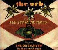 The Orbserver in the Star House