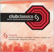 Club Classics, Vol. 3: Techno Hardhouse and Progressive