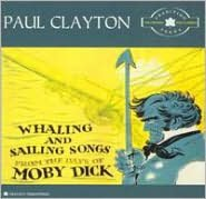 Whaling and Sailing Songs: The Tradition Years