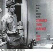 Stranger Than Paradise/The Resurrection of Albert Ayler