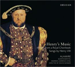 Henry's Music: Motets from a Royal Choirbook