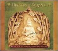 Healing Ragas, Vol. 2