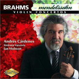 Brahms, Mendelssohn: Violin Concertos