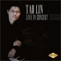 Tao Lin: Live in Concert