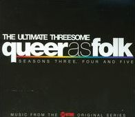 The Queer as Folk: Ultimate Threesome