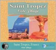 Saint Tropez: Côté Plage