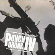 Punch Drunk, Vol. 4