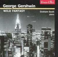 George Gershwin: Wild Fantasy