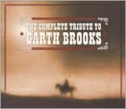 The Complete Tribute to Garth Brooks