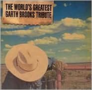 The World's Greatest Garth Brooks Tribute