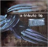 Tribute to Tool [Big Eye/Tribuitized]