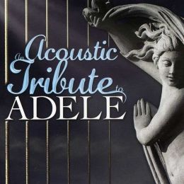 An Acoustic Tribute to Adele