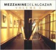 Mezzanine de l'Alcazar, Vol. 3