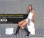 Miss Moneypenny Presents a Night of Sexy House Music