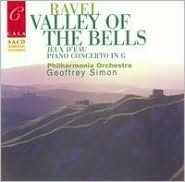 Ravel: Valley of the Bells; Jeau D'Eau; Piano Concerto in G