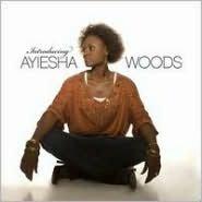 Introducing Ayiesha Woods