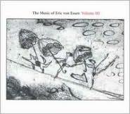 The Music of Eric Von Essen, Vol. 3