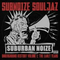 Suburban Noize Records Underground History, Vol. 1: The Early Years