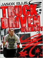 Jason Ellis: Truck Driven Workout