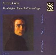Liszt: The Original Piano Roll Recordings