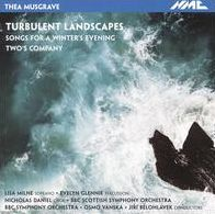 Thea Musgrave: Turbulent Landscapes; Songs for a Winter's Evening; Two's Company
