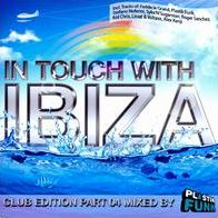 In Touch with Ibiza: Club Edition, Pt. 4