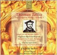 Thomas Tallis: Music for the Divine Office, Vol. 2
