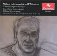 William Bolcom and Arnold Weinstein: Cabaret Songs (Complete)