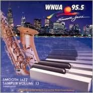 WNUA 95.5: Smooth Jazz Sampler, Vol. 13