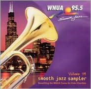 WNUA 95.5: Smooth Jazz Sampler, Vol. 14