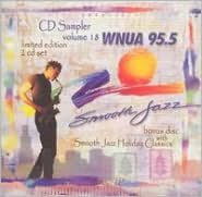 WNUA 95.5: Smooth Jazz Sampler, Vol. , Vol. 18