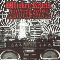 Whiskey Rebels/Hanover Saints [Split CD]
